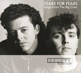 Tears for Fears - Songs from the Big Chair 2006 Deluxe Edition