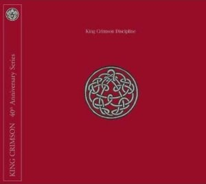 King Crimson - 'Discipline' 40th Anniversary Edition 5.1 remaster