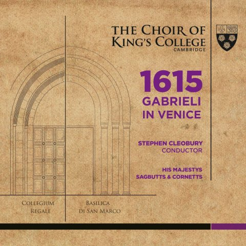 Choir of King's College, Cambridge - Gabrieli 1615 SACD/BD